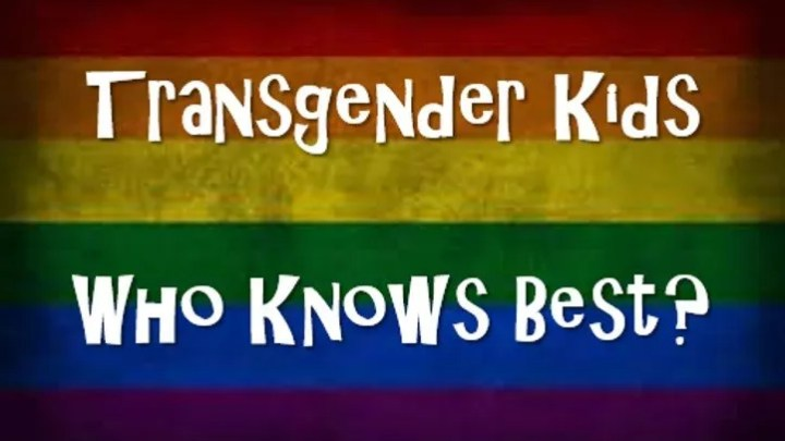 Transgender Kids Who Knows Best
