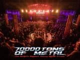 70000 Tons Of Metal 2019