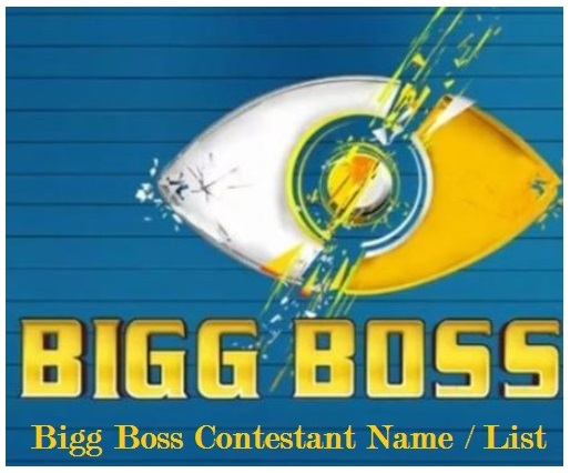 Bigg Boss Contestant Name, List, Profile, Image, Photo