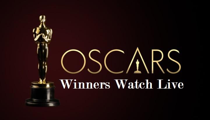 OSCAR Winners, Oscar Nomination, Oscar Winners List, Oscar Watch Live, Oscar Streaming Online