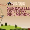 """Domenica 21 ottobre 2018. """"Serravalle: un tuffo nel medioevo"""""""