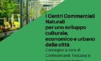 I Centri Commerciali Naturali per uno sviluppo culturale, economico ed urbano delle città toscane