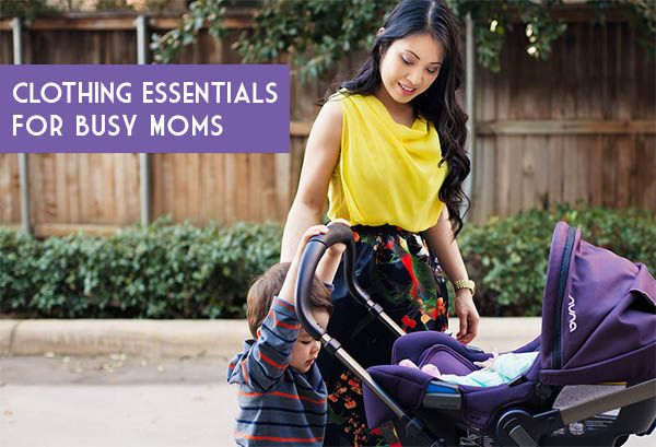 Clothing Essentials For Busy Moms