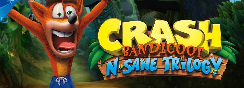 Crash is back! Crash Bandicoot N. Sane Trilogy Available now for PS4