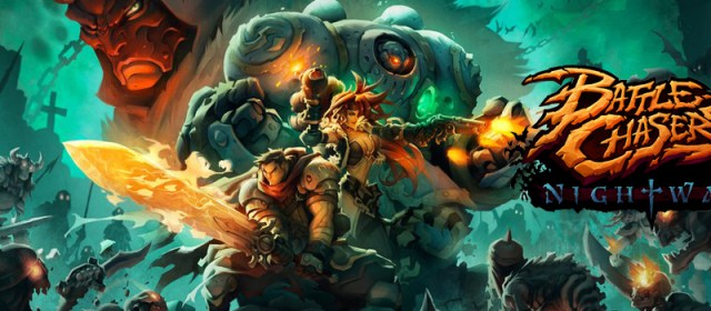 WHY PLAY   Battle Chasers: Nightwar