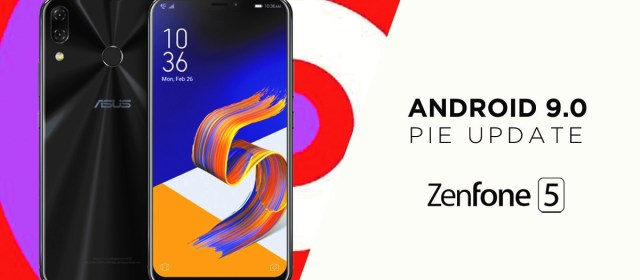 3 Things about the ZenFone 5 since the Android Pie 9.0 Update