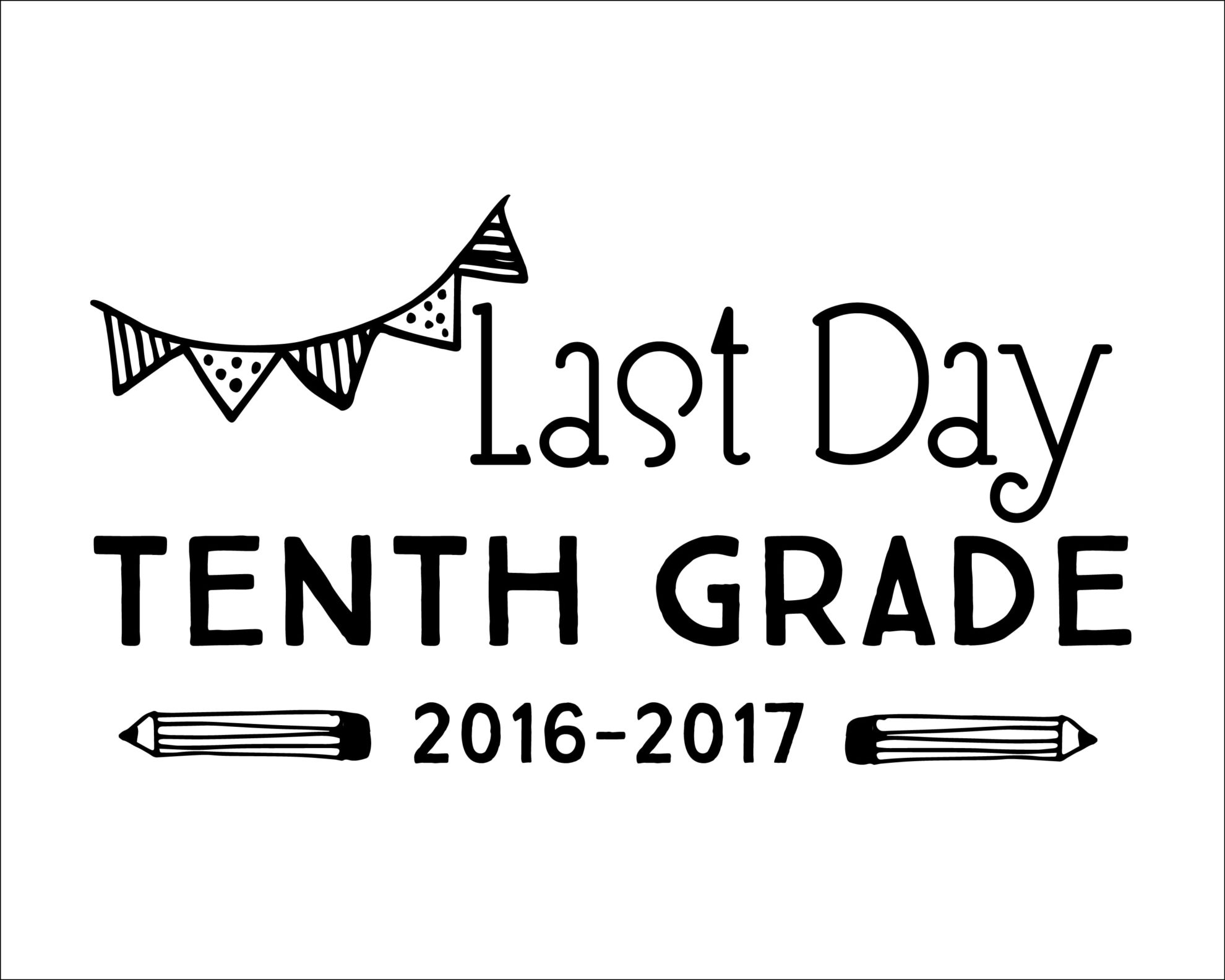 Free Printable Last Day Of School Signs