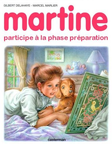 Martine phase préparation