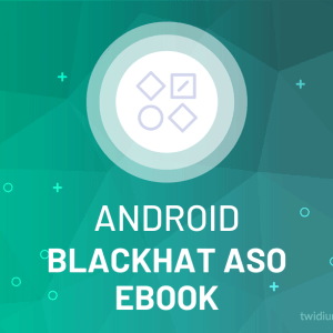 Buy Android Blackhat ASO eBook