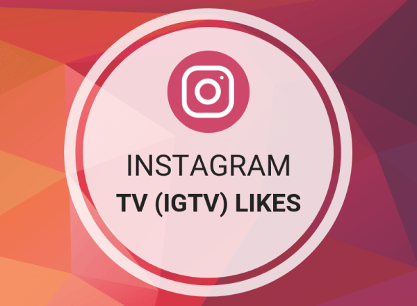 Instagram TV (IGTV) Likes