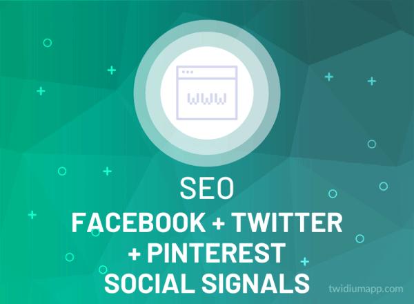Buy Facebook, Twitter & Pinterest Social Signals