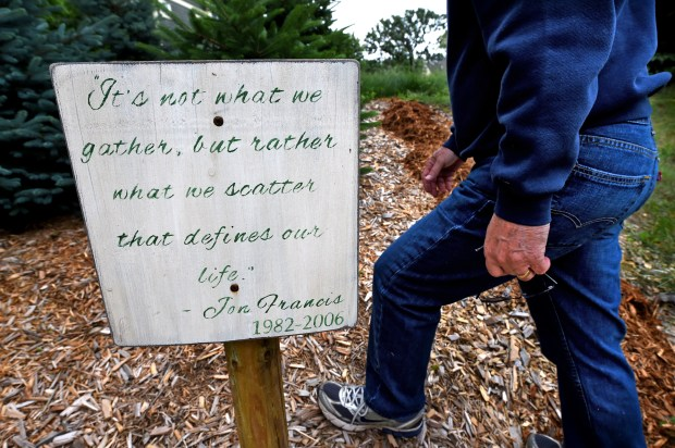 David Francis put up this sign last year in the stand of trees behind his townhouse in Stillwater. The quote is from one of Jon's college papers on theology. Jon majored in religion at Augustana College in Sioux Falls, S.D., and had planned to go to Luther Seminary in St. Paul to become a minister.(Pioneer Press: Jean Pieri)