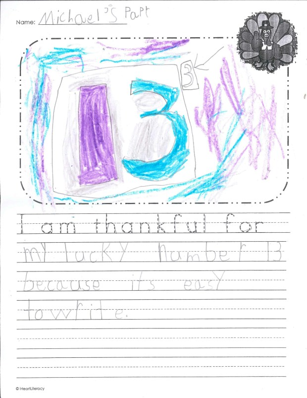 """I am thankful for my lucky number 13 because it's easy to write."" — Michael B., South St. Paul, Kaposia Education Center"