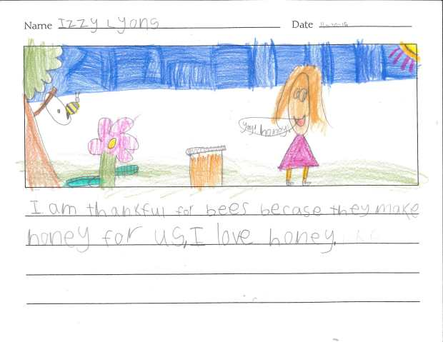 """""""I am thankful for bees because they make honey for us. I love honey."""" — Izzy L., Eagan, Pinewood Community School"""