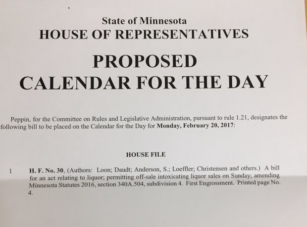The Minnesota House has officially calendared a repeal of the Sunday liquor store hours ban for Monday, Feb. 20, 2017