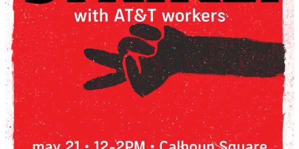 SOLIDARITY! TCDSA and DSA National Join Striking CWA Union Workers Against AT&T