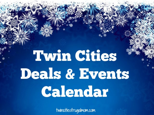 Twin Cities January Deals Events Calendar Twin Cities Frugal Mom