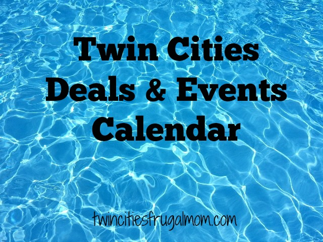 Deals & Events Calendar - Twin Cities Frugal Mom