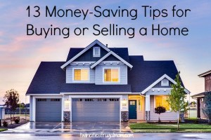 Money-Saving Tips for Buying or Selling a Home