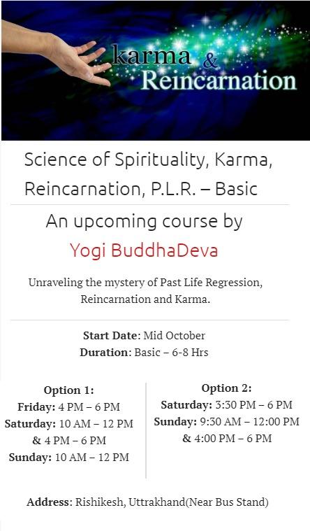 Reincarnation karma PLR - Course - Basic Rishikesh