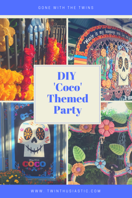 Diy Disney Pixar Coco Themed Party Ideas Gone With The Twins