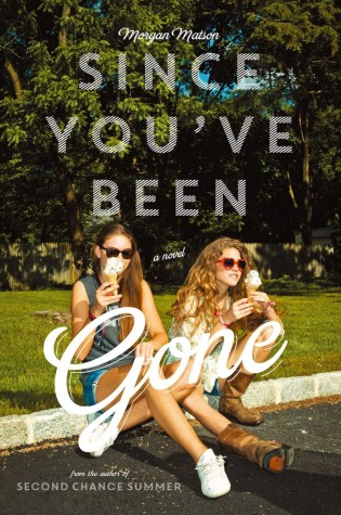 REVIEW: since you've been gone, by morgan matson