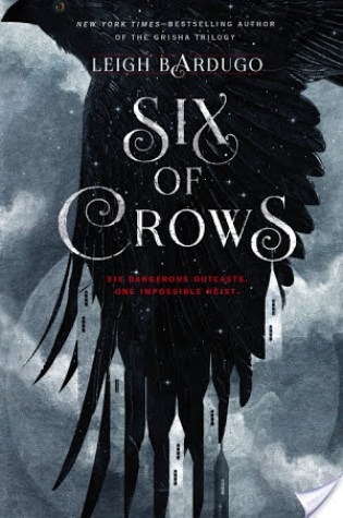 REVIEW + DISCUSSION: six of crows, by leigh bardugo