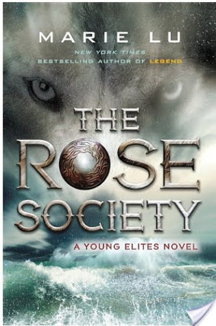 REVIEW + DISCUSSION: the rose society, by marie lu
