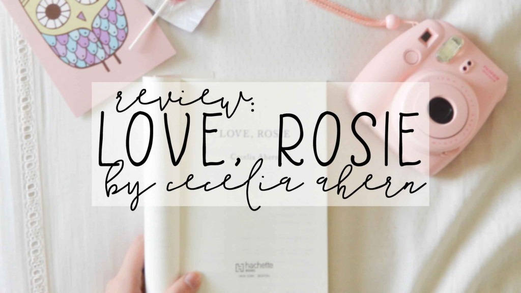 review - love, rosie