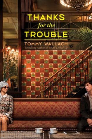 REVIEW: thanks for the trouble, by tommy wallach