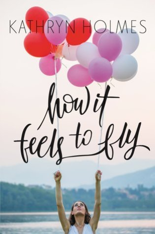 REVIEW: how it feels to fly, by kathryn holmes
