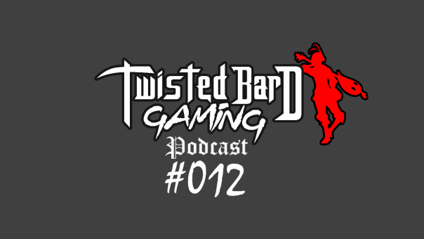 twisted bard gaming podcast 12