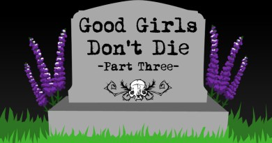Good Girls Don't Die – Part Three