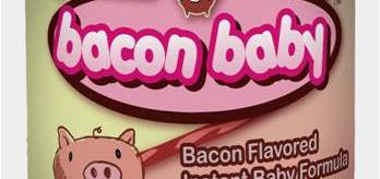 Bacon Baby Infant Formula