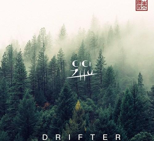 Drifter CICI Zhu