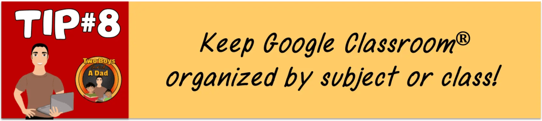 Keep Google Classroom organized