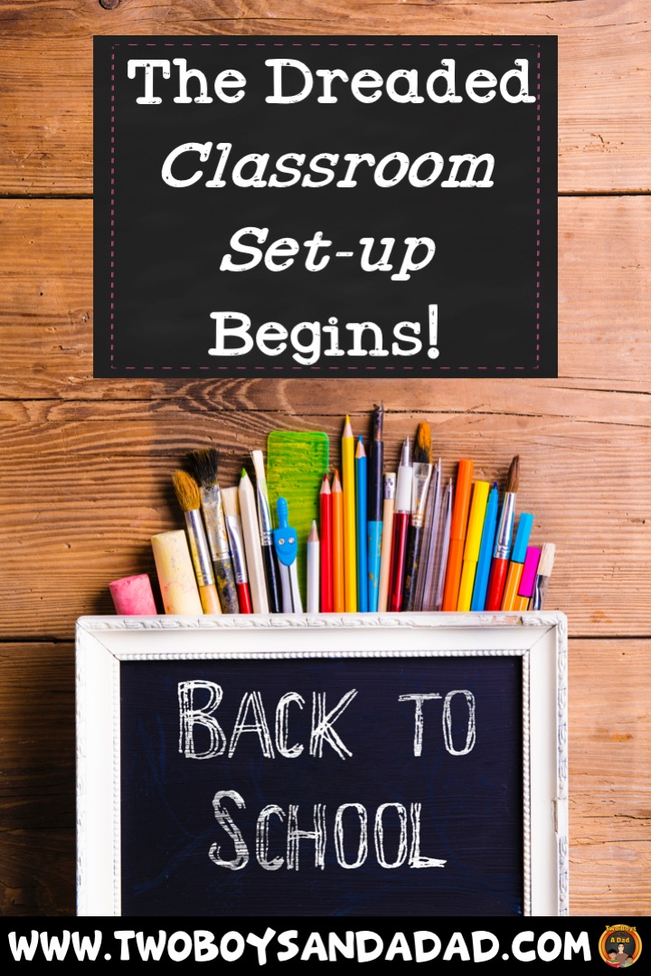 The Dreaded Set Up of my Classroom Begins!