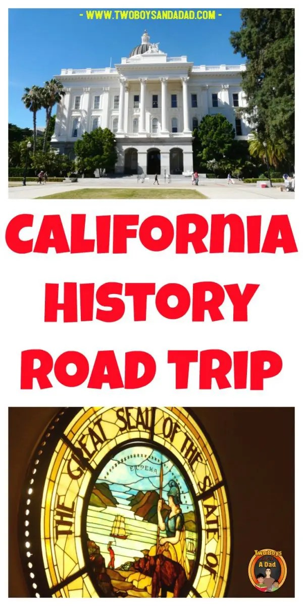 My California history road trip revealed some interesting facts. We traveled back in time on that California history timeline to explore a mission, Sutter's Mill and more. #twoboysandadad #california #history #socialstudies #4thgrade