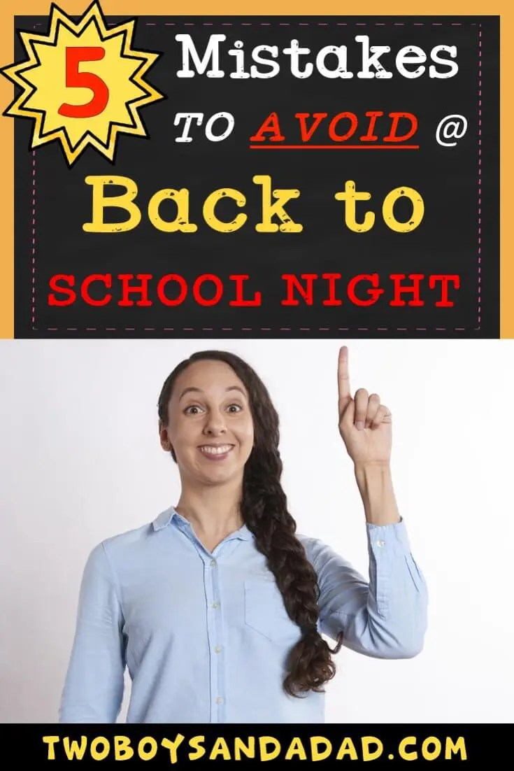 What mistakes should a teacher avoid at Back to School Night? One, is to not be prepared with a PowerPoint presentaition. Read more on my blog then download a FREE editable flap-book template for a Back to School Night Handout! #twoboysandadad #backtoschool #backtoschoolnight #teaching
