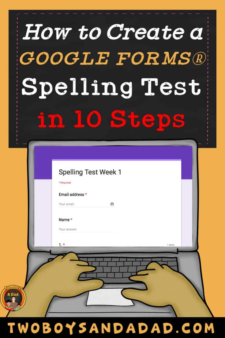 Setting up Google Forms Spelling Test