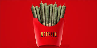 Netflix Is Officially Entering The Weed Business