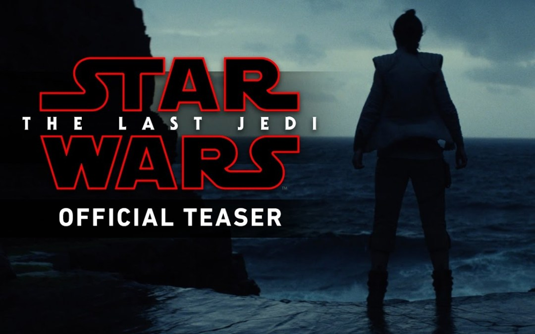 The New Star Wars Trailer is Fire and Proves the Movie Industry is Still Amazing