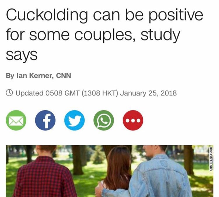 """Hold the Cuck Up: CNN Reports """"Cuckolding"""" is…a Good Thing"""