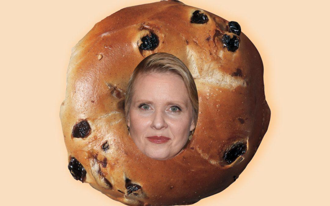 I'm Not Gonna Knock Cynthia Nixon's Cinnamon Raisin/Lox Bagel Until I Try It