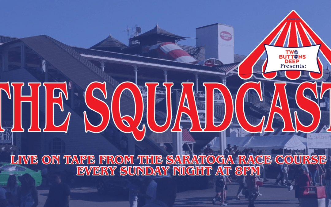 The Squadcast – July 28