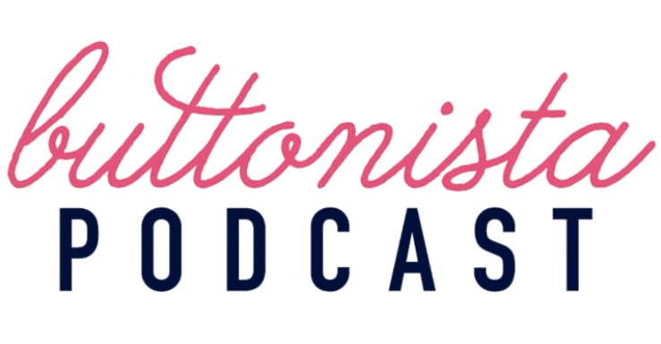 The Buttonista Podcast: Has the Buttonista Been Branded?