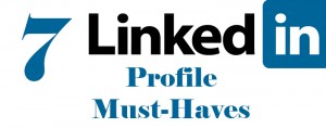 7_LinkedIn_Profile-MustHaves