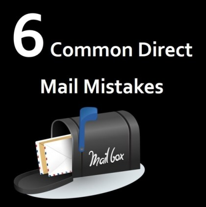 6 common direct mail mistakes