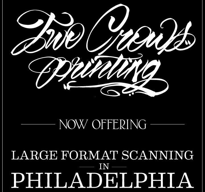 Large format Scanning now in Philadelphia.