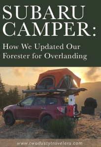 Subaru Camper: How We Updated Our Forester for Overlanding
